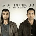 دانلود آهنگ جدید A-Leo و Farzan Archer – Eyes Wide Open